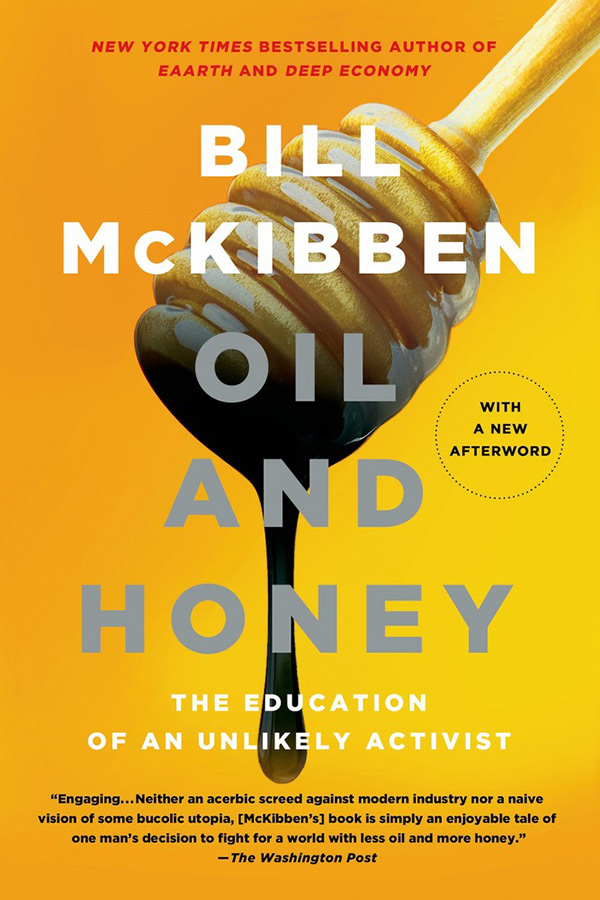 University bookshelf: Oil and Honey by Bill McKibben