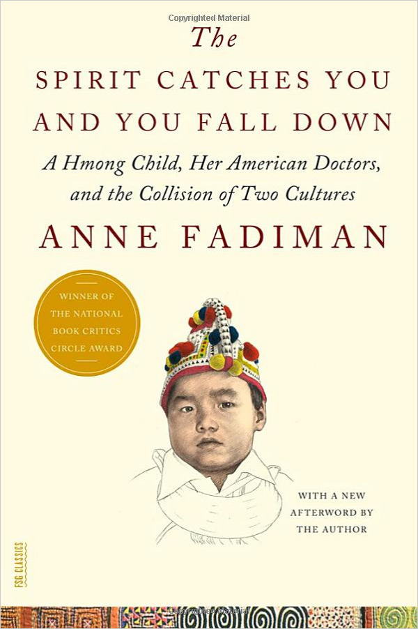 University bookshelf: The Spirit Catches You and You Fall Down by Anne Fadiman