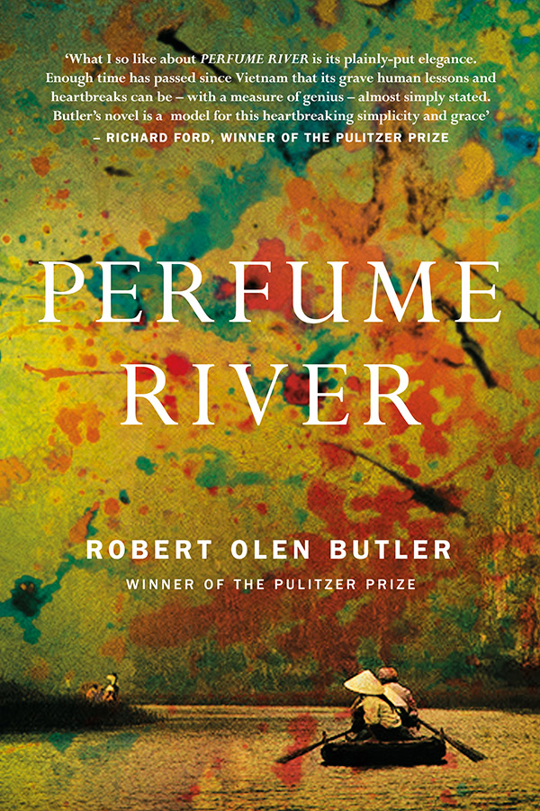 University bookshelf: Perfume River by Robert Olen Butler